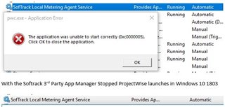ProjectWise Explorer Won't Start or is Giving you a