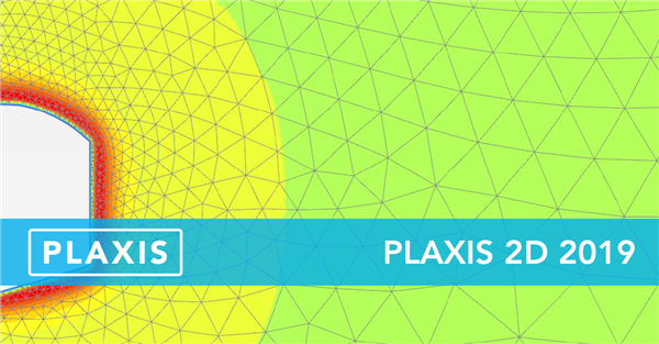 See what's new in PLAXIS 2D 2019