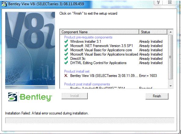 Bentley View v8i 08 11 09 Error 1603 - Product Administration Forum
